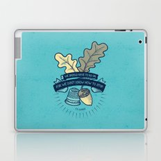 We Don't Know How To Stop Laptop & iPad Skin