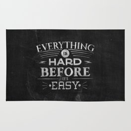 Everything Is Hard Before It's Easy Rug