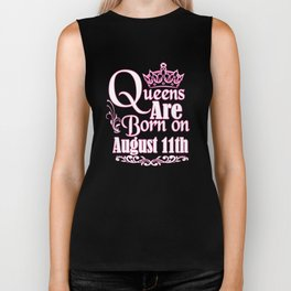 Queens Are Born On August 11th Funny Birthday T-Shirt Biker Tank