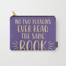 No Two Persons Ever Read the Same Book (Purple) Carry-All Pouch
