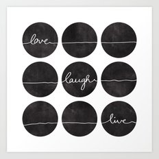 Love Laugh Live 2 (Black) Art Print