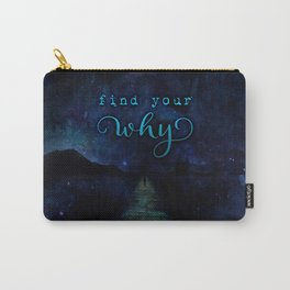 Find Your Why Carry-All Pouch