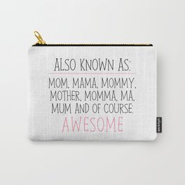 Awesome Mom Carry-All Pouch