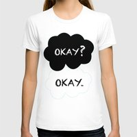 okay T-shirts featuring Okay by Hoeroine