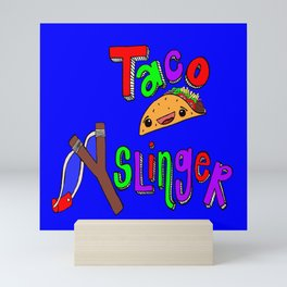 Taco Slinger Mini Art Print