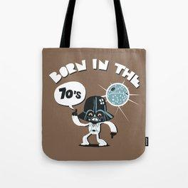 Born in the 70's Tote Bag