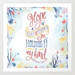 HOPE IS A POCKET OF POSSIBILITY Art Print