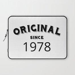 ORIGINAL | 1978 Birthday Shirt Laptop Sleeve