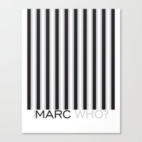 marc jacobs Canvas Prints featuring Marc Who? Illustration by Muneera B
