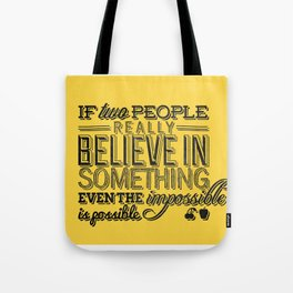 Impossible is possible Tote Bag