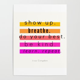 Show Up Motivational Quote Poster