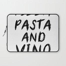 PIZZA PASTA AND VINO Black & White quote Laptop Sleeve