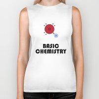 chemistry Biker Tanks featuring Basic Chemistry by Pigzty