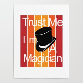 Magician Magician Magic Abracadabra Magical Poster