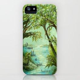 Peace Like a River iPhone Case
