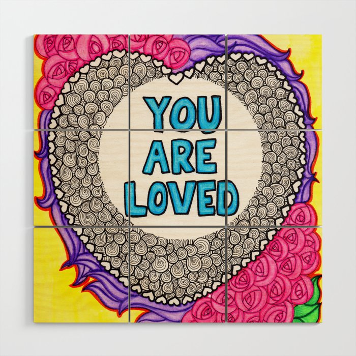 Watercolor Doodle Art | You Are Loved Wood Wall Art