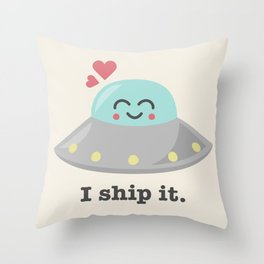 i ship it. Throw Pillow