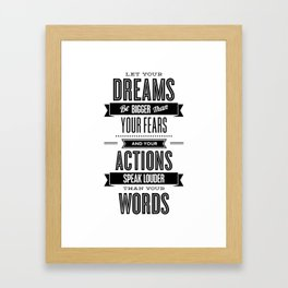 Let Your Dreams Be Bigger Than Your Fears black-white typography design poster home wall decor Framed Art Print