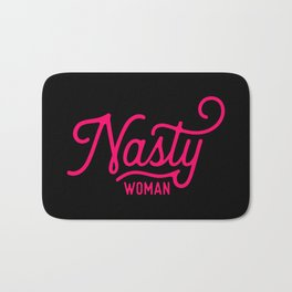 Nasty Woman (neon pink/red) Bath Mat