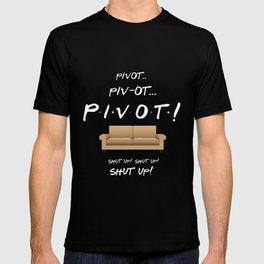 Pivot - Friends TV Show T-shirt