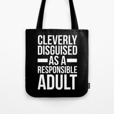 Disguised Responsible Adult Funny Quote Tote Bag