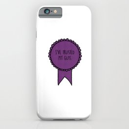 I've Trusted My Guts / Awards iPhone Case