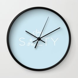 Stay Salty Encore Wall Clock