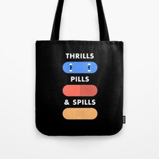 Thrills Pills & Spills Tote Bag