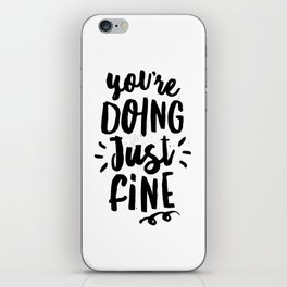 You're Doing Just Fine black and white modern typography quote poster canvas wall art home decor iPhone Skin