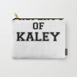 Property of KALEY Carry-All Pouch