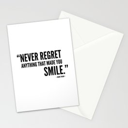 Never Regret Anything That Made You Smile Stationery Cards