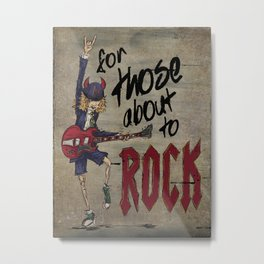 For Those About To Rock Metal Print