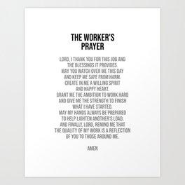 The Worker's Prayer, Office Decor Ideas, Wall Art Art Print