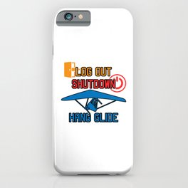 Log Out Shutdown Hang Glide Hang Gliding Gift iPhone Case