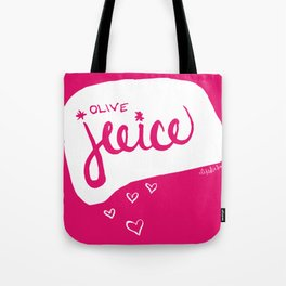 Olive Juice Tote Bag