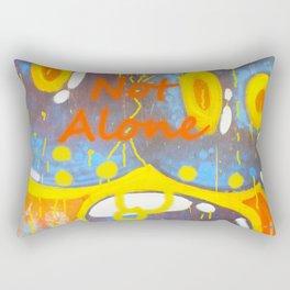 You're Not Alone Rectangular Pillow