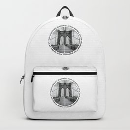 Brooklyn Bridge New York City (black & white with text) Backpack