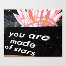 YOU ARE MADE OF STARS Canvas Print
