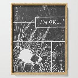 I'm OK... Serving Tray