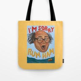 Rum Ham Tote Bag