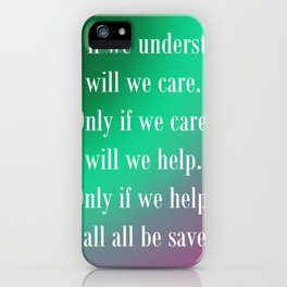 Understand Care Help Save iPhone Case