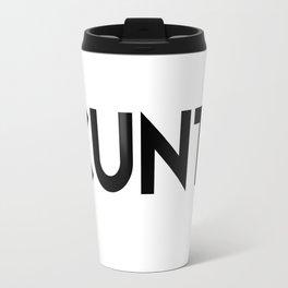 CUNT. Travel Mug