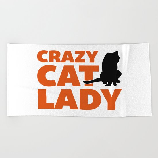 Crazy Cat Lady Funny Quote Beach Towel