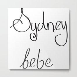 sydney bebe Metal Print