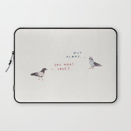 Zut Alors -- You What Love? // French & British Birds Laptop Sleeve