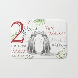 SECOND DAY OF CHRISTMAS WEIMS Bath Mat