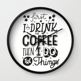 First Coffee Wall Clock