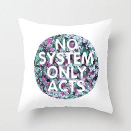 No System Throw Pillow