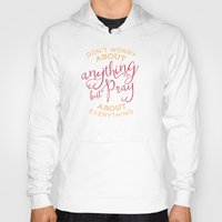 pocketfuel Hoodies featuring PRAYER OVER WORRY by Pocket Fuel