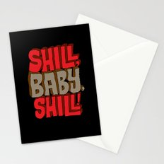 Shill, Baby, Shill! Stationery Cards